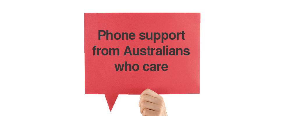 Phone support from Australians who care